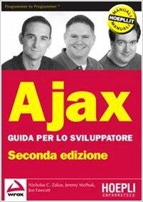 Ajax - Guida per lo sviluppatore ISBN 978-88-203-3923-4