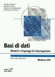Basi di dati - Modelli e linguaggi di interrogazione ISBN 88-386-6292-4