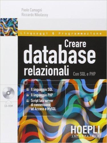 Creare DataBase relazionali con SQL e PHP ISBN 978-88-203-6285-0