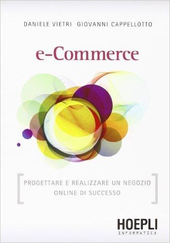 e-Commerce - Progettare e realizzare un negozio online di successo ISBN 978-88-203-4804-5