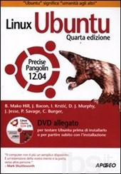 Linux Ubuntu - Precise Pangolin 12.04 ISBN 978-88-503-3153-6
