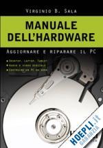 Manuale dell'hardware - Aggiornare e riparare il PC ISBN 978-88-203-4534-1