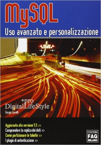 MySQL - Uso avanzato e personalizzazione ISBN 978-88-6604-085-9