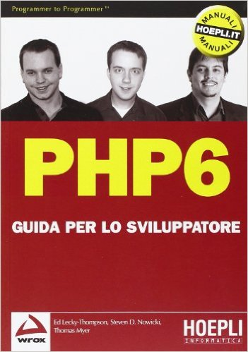PHP6 - Guida per lo sviluppatore ISBN 978-88-203-4359-0