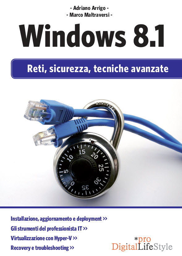 Windows 8.1 - Reti, sicurezza, tecniche avanzate ISBN 978-88-689-5039-2